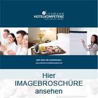 Imagebroschüre LEHMANN HOTELKOMPETENZ